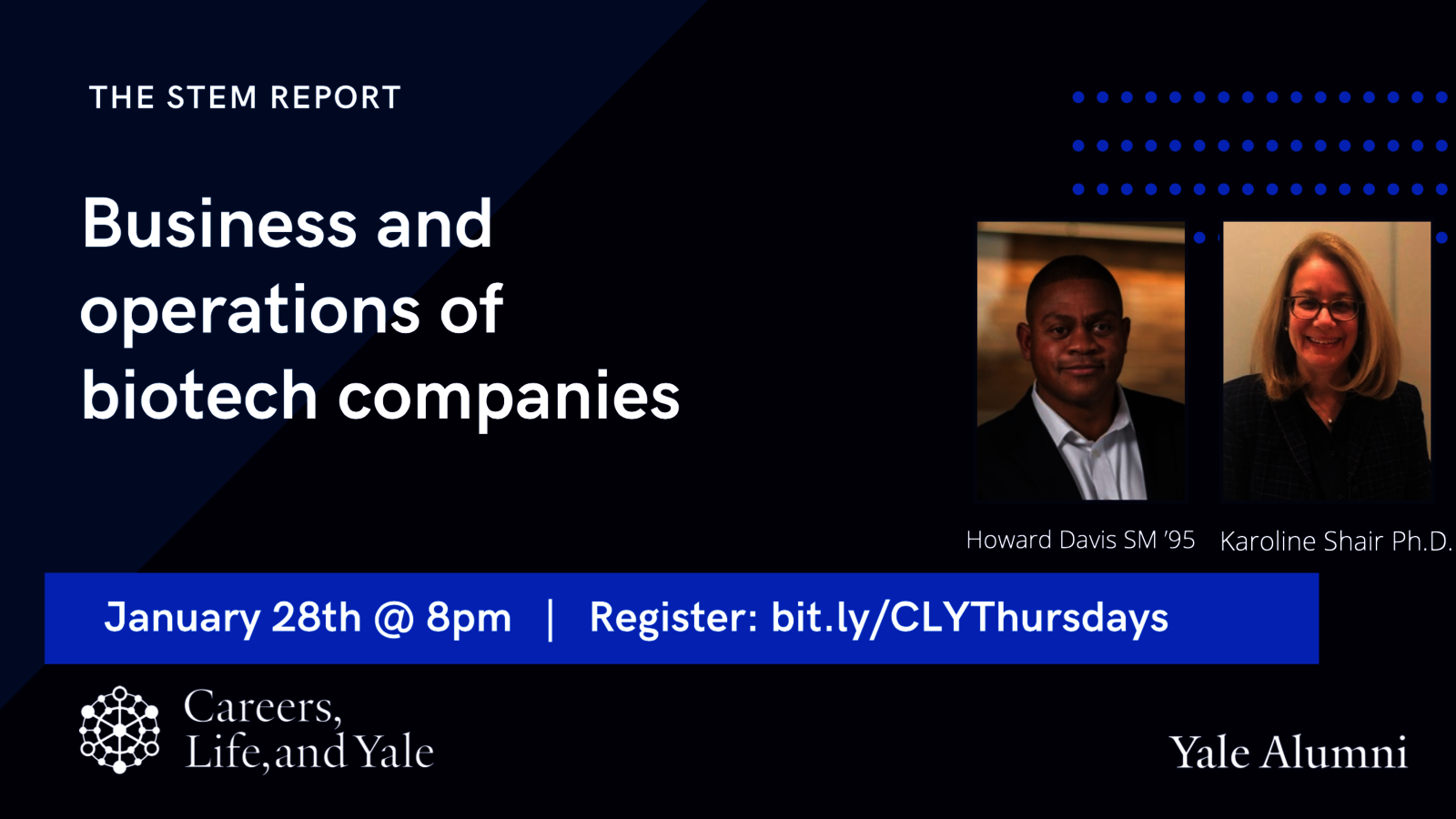 Careers, Life, & Yale Thursday Show: Business and Operations of Biotech Companies
