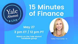 Graphic for Yale Alumni Live - Finance event, with Tara Falcone '11