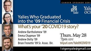 "Graphic for webinar, ""Yalies Who Graduated into the '09 Financial Crisis: What's Your COVID-19 Story"""