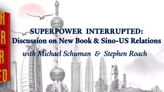 "Graphic for webinar, ""Superpower Interrupted: Discussion on New Book & Future of US-China Relations"""