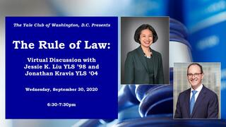 "Graphic for webinar, ""The Rule of Law: Virtual Discussion with Jessie K. Liu '98 JD and Jonathan Kravis '04 JD"""