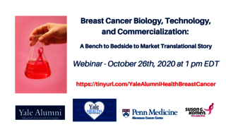 "Graphic for webinar, ""Breast Cancer Biology, Technology, and Commercialization: A Bench to Bedside to Market Translational Story"""