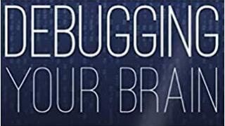 Webinar Graphic: Debugging Your Brain with Casey Watts '12