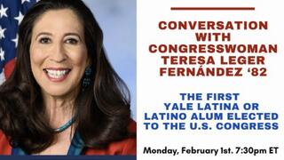 Webinar graphic: In Conversation: Congresswoman Teresa Leger Fernández '82