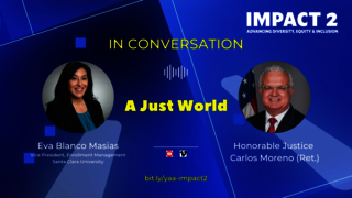 IMPACT 2: A Just World, with Justice Carlos Moreno & Eva Blanco Masais