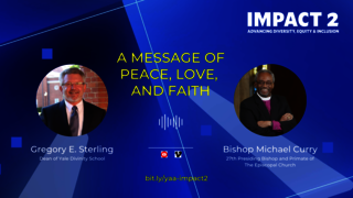 IMPACT 2: Bishop Michael Curry Shares a Message of Peace, Love, and Faith