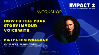 IMPACT 2: How to Tell Your Story In Your Voice