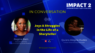 IMPACT 2: Joys & Struggles in the Life of a Storyteller, with Quiara Alegria Hudes & Regina Bain
