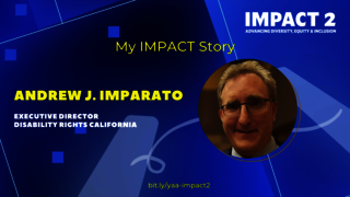 IMPACT 2: Andrew J. Imparato '87, Executive Director, Disability Rights California