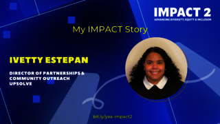 IMPACT 2: Ivetty Estepan '18, Director of Partnerships & Community Outreach, Upsolve