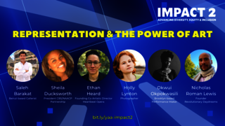 IMPACT 2: Representation & The Power of Art